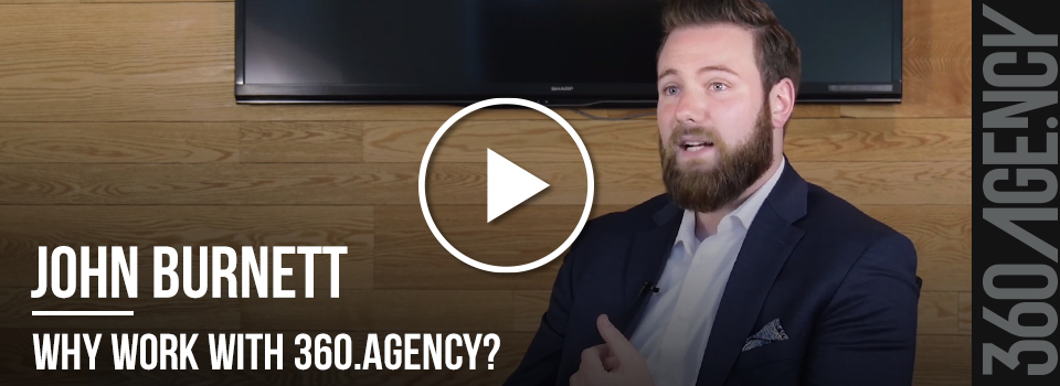 360.Interview_Interview with John Burnett: Why Work with 360.Agency?