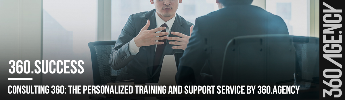 CONSULTING 360: The Personalized Training And Support Service By 360.agency