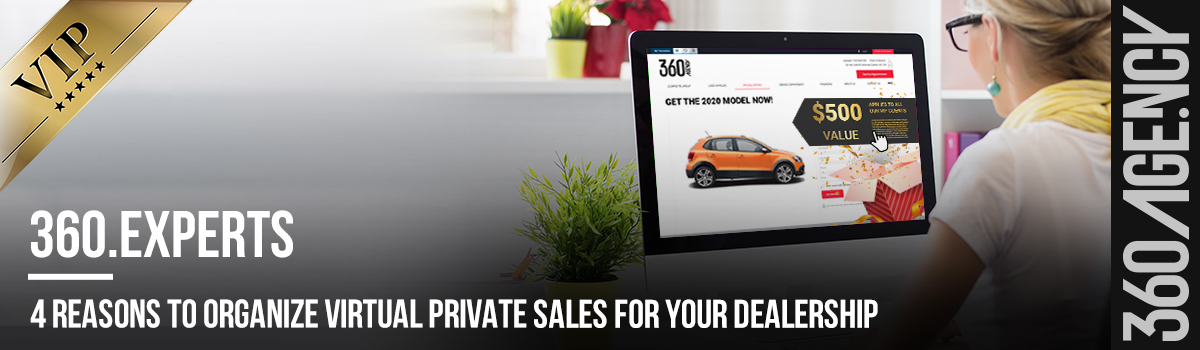 4 Reasons to Organize Virtual Private Sales for Your Dealership
