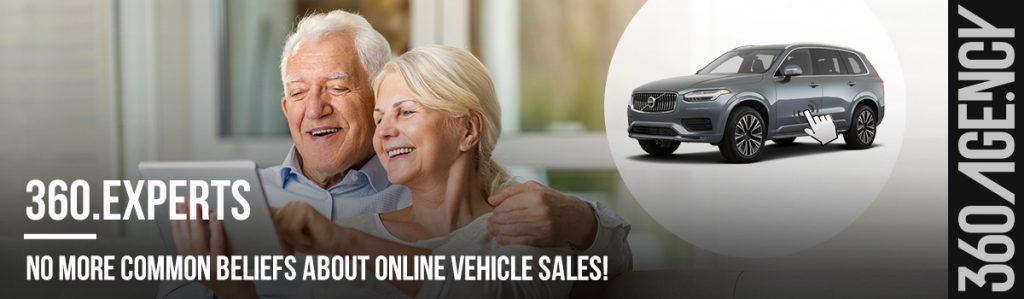 No more common beliefs about online vehicle sales!_360.agency_EN